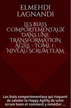 Les biais comportementaux dans une transformation Agile (format livre broché)